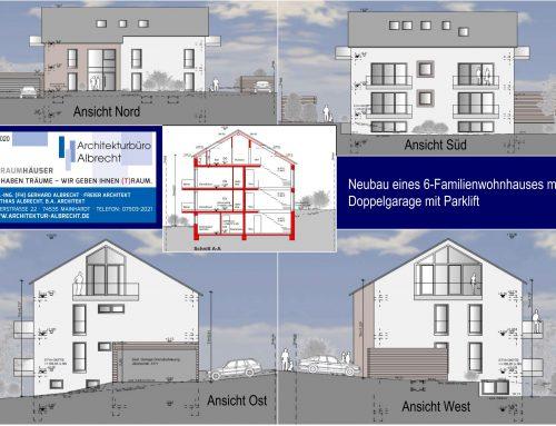 Neubau eines 6-Familienwohnhauses mit Doppelgarage mit Parklift